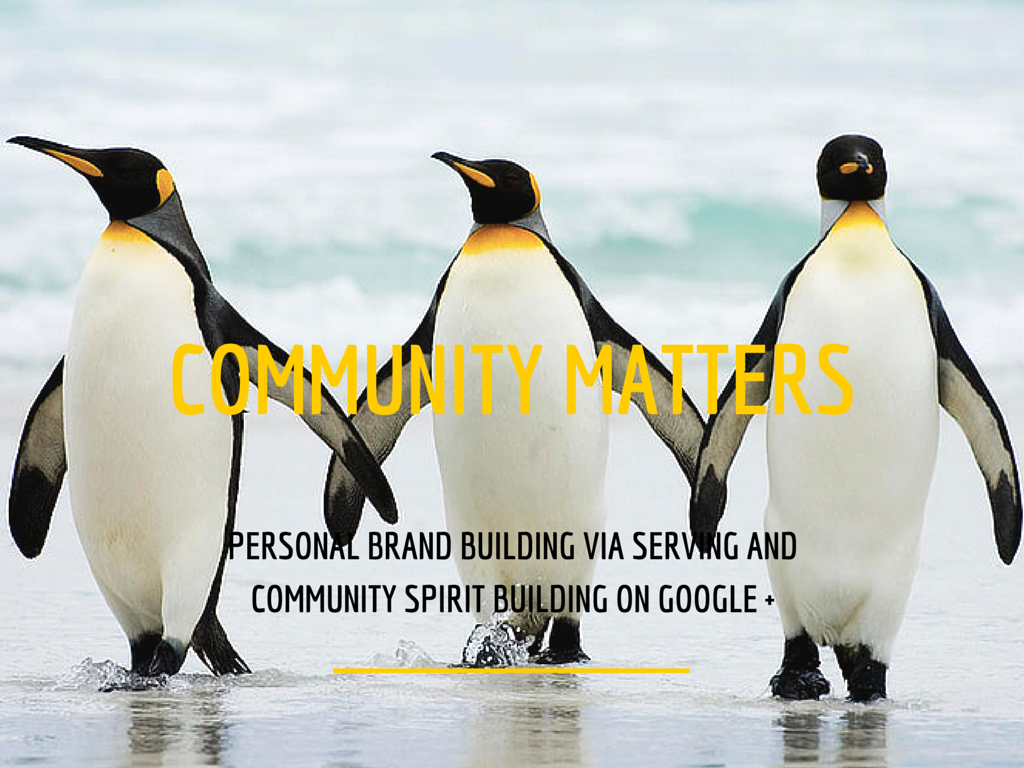 Serving and community spirit building on Google Plus