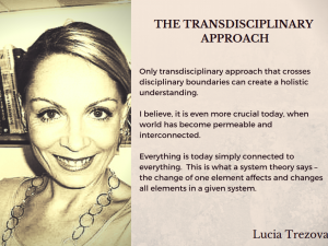 Lucia Trezova Quote about the Transdisciplinary Apporach