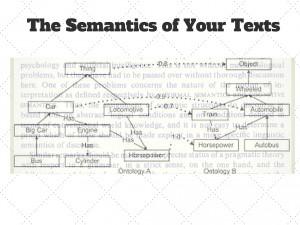 he Semantics of Your Texts